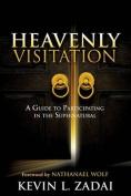Heavenly Visitation