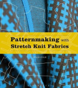 Patternmaking with Stretch Knit Fabrics