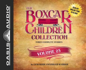 The Boxcar Children Collection Volume 25 [Audio]