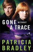 Gone Without a Trace [Large Print]