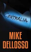 Centralia [Large Print]