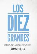 Los Diez Grandes [Spanish]