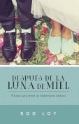 Despues de La Luna de Miel [Spanish]