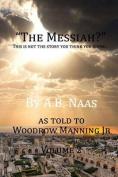 The Messiah? Volume 2