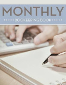 Monthly Bookeeping Book