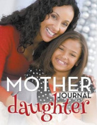 Mother Daughter Journal