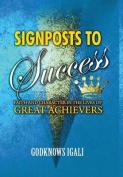 Signposts to Success
