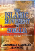 The Islamic Movement in Somalia