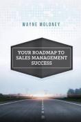 Your Roadmap to Sales Management Success