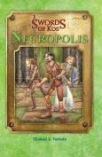 Swords of Kos: Necropolis