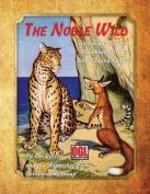 The Noble Wild (Ogl)