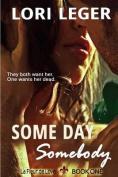 Some Day Somebody