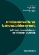 Diskussionsentwurf Fur Ein Landesresozialisierungsgesetz
