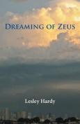 Dreaming of Zeus