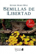 Semillas de Libertad [Spanish]