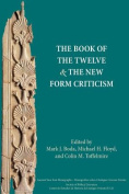 The Book of the Twelve and the New Form Criticism
