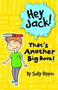 Hey Jack! That's Another Big Book