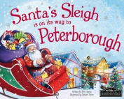 Santa's Sleigh is on its Way to Peterborough