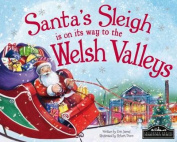 Santa's Sleigh is on its Way to Welsh Valleys