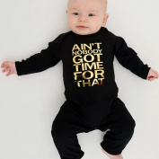 Ain't Nobody Got Time For That Black 0-3 Months Babygrow