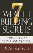 Seven Wealth Building Secrets