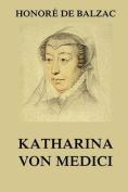 Katharina Von Medici [GER]