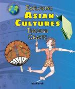 Exploring Asian Cultures Through Crafts