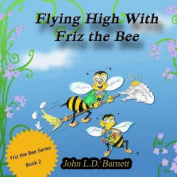 Flying High with Friz the Bee