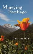 Marrying Santiago