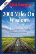 2000 Miles on Wisdom