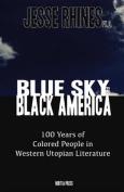 Blue Sky for Black America