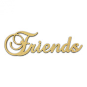 25cm (Friends) Script Cursive Text Word Unfinished DIY Craft Cutout to Sell Ready to Paint Wooden Stacked