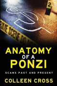 Anatomy of a Ponzi Scheme