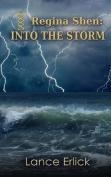 Regina Shen: Into the Storm