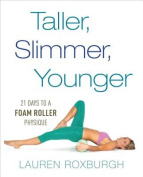Taller, Slimmer, Younger