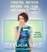 You're Never Weird on the Internet (Almost) [Audio]