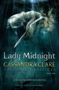 Lady Midnight (Dark Artifices)