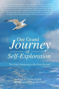 Our Grand Journey of Self-Exploration