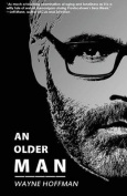 An Older Man: A Novella