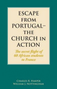 Escape from Portugal-The Church in Action