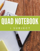 Quad Notebook - 1 Subject