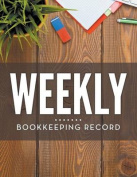 Weekly Bookkeeping Record