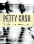 Petty Cash Form for Bookkeepers