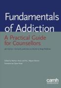 Fundamentals of Addiction
