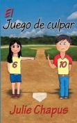El Juego de Culpar [Spanish]