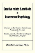 Creative Minds & Methods in Assessment Psychology