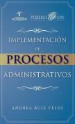 Implementacion de Procesos Administrativos
