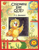 Chickens Say Que? [MUL]