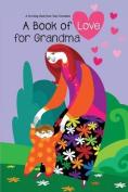 Book of Love for Grandma