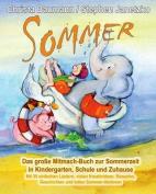 Sommer - Das Grosse Mitmach-Buch Zur Sommerzeit in Kindergarten, Schule Und Zuhause [GER]